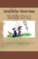 Cover for 'A Bark In The Park-Tidewater Virginia: The 20 Best Places To Hike With Your Dog'