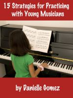 Cover for '15 Strategies for Practicing with Young Musicians'