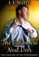 Cover for 'The Billionaire Next Door (The Pleasure Of His Punishment)'