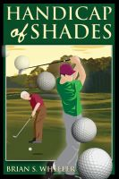 Cover for 'A Handicap of Shades'