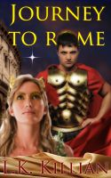 Cover for 'Journey To Rome:  Hadrian and Reisha-Book One'