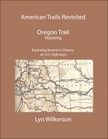 Cover for 'American Trails Revisited-The Oregon Trail in Wyoming'