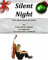 Cover for 'Silent Night Pure sheet music for piano by Franz Xaver Gruber arranged by Lars Christian Lundholm'