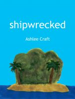 Cover for 'Shipwrecked'