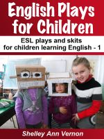 Cover for 'English Plays for Children 1 : Six Easy ESL Plays'
