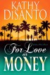 For Love or Money (Semi-sweet Remix) by Kathy DiSanto