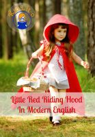 Cover for 'Little Red Riding Hood In Modern English (Translated)'