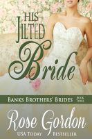 Cover for 'His Jilted Bride (Historical Regency Romance)'