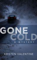 Kristen Valentine - Gone Cold