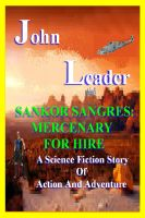 Cover for 'Sankor Sangres: Mercenary For Hire'