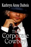 Cover for 'The Corporate Cowboy'