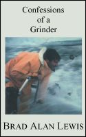 Cover for 'Confessions of a Grinder'