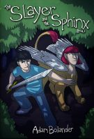 Cover for 'The Slayer and the Sphinx: Book 1'