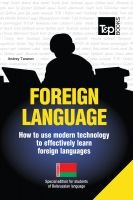 Cover for 'FOREIGN LANGUAGE - How to use modern technology to effectively learn foreign languages - Special edition for students of Belarussian'