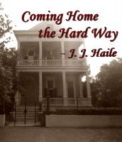 Cover for 'Coming Home the Hard Way'