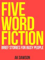 Cover for 'Five-Word Fiction'