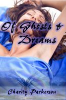 Cover for 'Of Ghosts and Dreams'