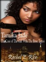 Cover for 'Tamika Jade: The Case of the Girl with the Rose Tattoo'