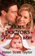 The Army Doctor's Valentine's Baby (Army Doctor's Baby #5) by Helen Scott Taylor