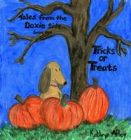Cover for 'Tales From The Doxie Side, Tricks or Treats'
