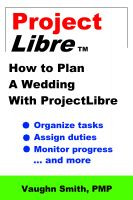 Cover for 'How To Plan A Wedding With ProjectLibre'