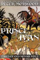 Cover for 'Prince Ivan (Tales of Old Russia #1)'