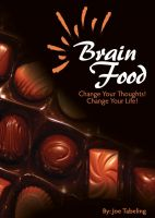 Cover for 'Brain Food - Change your thoughts, Change your life'