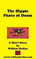 Cover for 'The Hippie Photo of Doom'