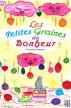 Les petites graines du bonheur by Françoise Seigneur