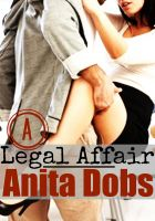 Cover for 'A Legal Affair (Office Erotica)'