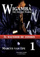 Cover for '1 Wigamba - El hacedor de zombis'