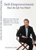 Cover for 'Self-Empowerment: Have the Life You Want!'
