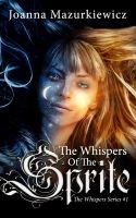 Cover for 'The Whispers of the Sprite (The Whispers Series #1)'