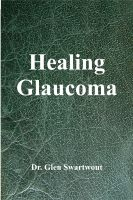 Cover for 'Healing Glaucoma'