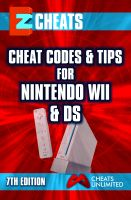 Cover for 'EZ Cheats, Cheat Codes and Tips for Nintendo WII and DS, 7th Edition'