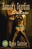 Cover for 'Hannah's Guardian, Outlaw'