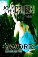 Cover for 'Sword: Allie's War, Book Three'