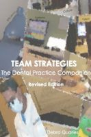 Cover for 'Team Strategies, the Dental Practice Companion'