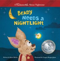Cover for 'Brady Needs a Nightlight'