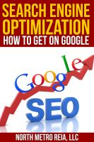 Cover for 'Search Engine Optimization: How to Get on Googles First Page'
