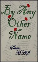 Cover for 'By Any Other Name'