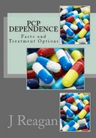 Cover for 'PCP Dependence: Facts and Treatment Options'