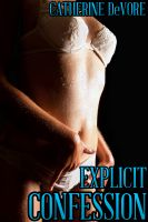 Cover for 'Explicit Confession (Taboo Priest Erotica)'