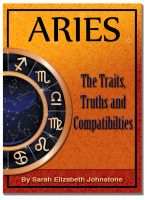 Cover for 'Aries - Aries Star Sign Traits, Truths and Love Compatibility'