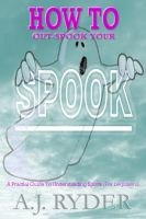 Cover for 'How To Out-Spook Your Spook'