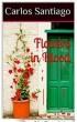 Flowers in Blood (Volume I) by Carlos Santiago