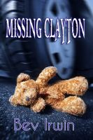Cover for 'Missing Clayton'