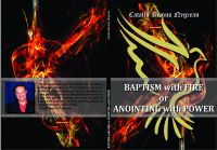 Cover for 'Baptism with Fire or Anointing with Power'