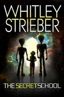 Whitley Strieber - The Secret School