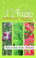 Cover for '101 Almost Free Gardening Projects'
